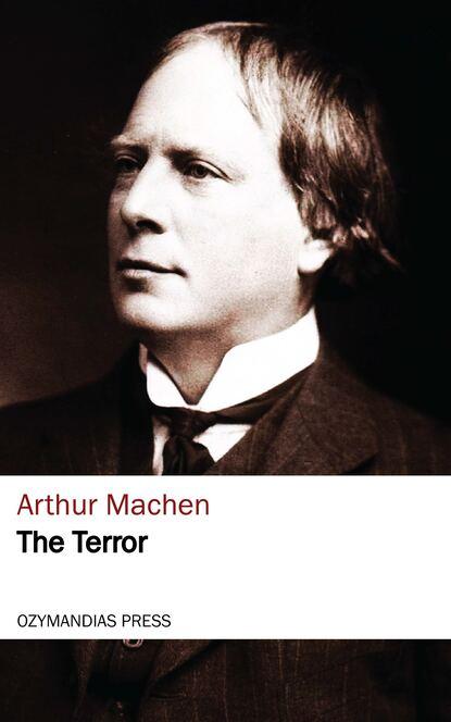 Arthur Machen The Terror arthur machen arthur machen 30 horror classics supernatural