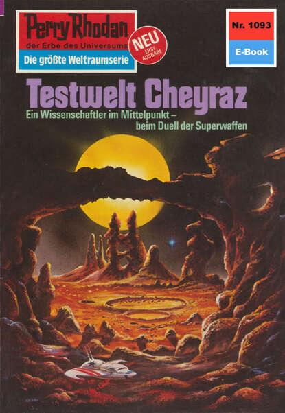 Detlev G. Winter Perry Rhodan 1093: Testwelt Cheyraz detlev g winter perry rhodan 1077 aura des schreckens