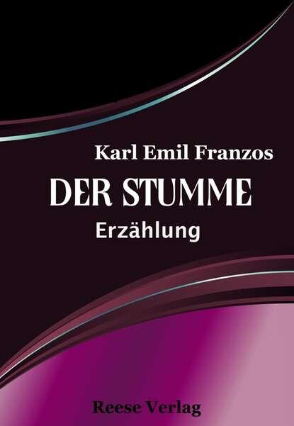 Karl Emil Franzos Der Stumme