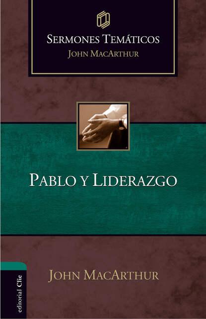Sermones Temáticos sobre Pablo y liderazgo фото