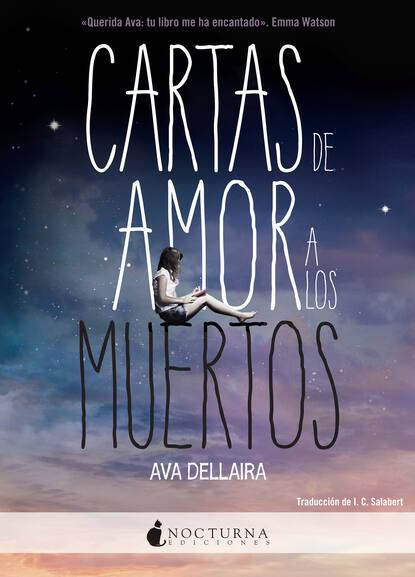 Ava Dellaira Cartas de amor a los muertos недорого