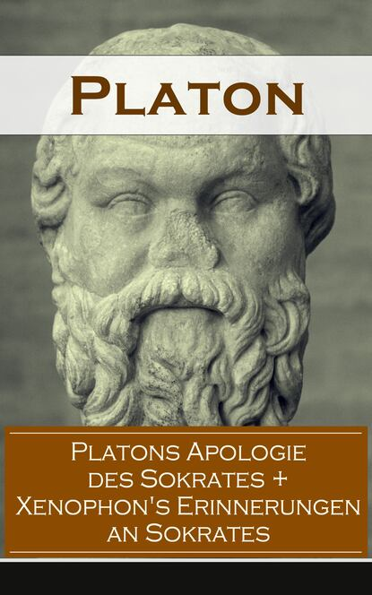 Platons Apologie des Sokrates + Xenophon's Erinnerungen an Sokrates фото