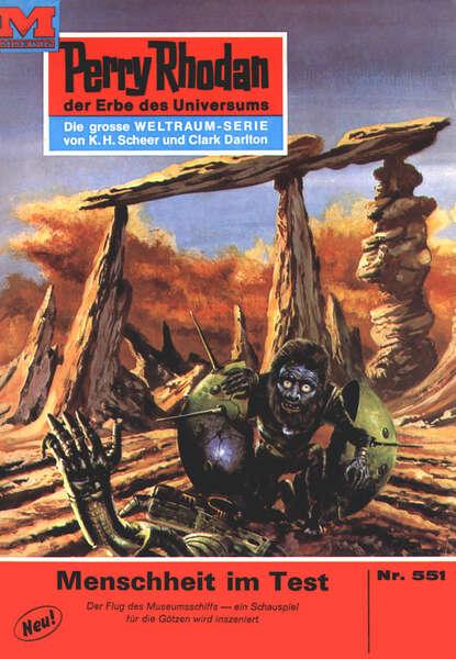 William Voltz Perry Rhodan 551: Menschheit im Test недорого