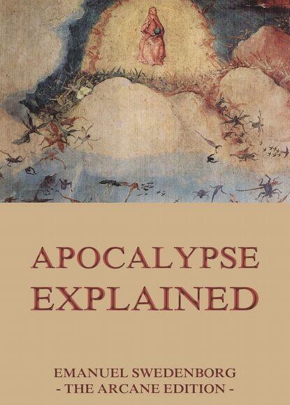 Emanuel Swedenborg Apocalypse Explained emanuel swedenborg conjugial love