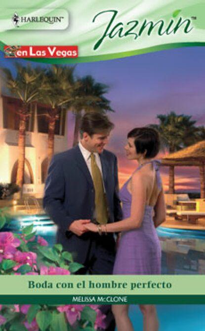 Melissa Mcclone Boda con el hombre perfecto marion lennox boda con el príncipe
