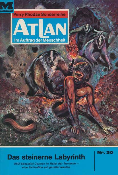 Ernst Vlcek Atlan 30: Das steinerne Labyrinth ernst vlcek atlan 40 das lebenskollektiv