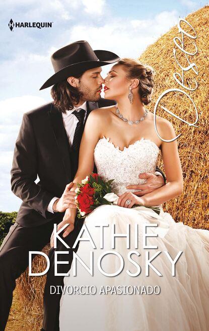 Фото - Kathie DeNosky Divorcio apasionado kathie denosky una chispa de amor