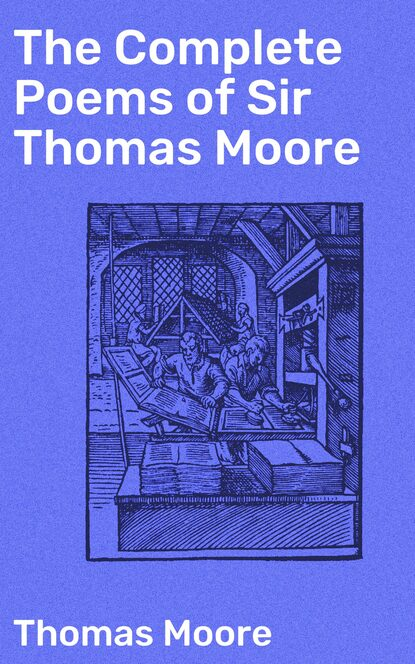 Thomas Moore The Complete Poems of Sir Thomas Moore gary moore gary moore after the war