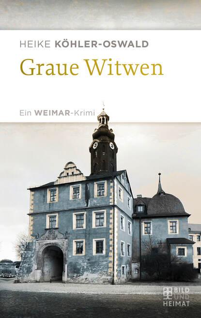 Фото - Heike Köhler-Oswald Graue Witwen werner köhler crinellis kalter schatten