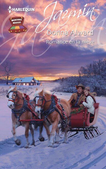 Donna Alward Romance en la nieve donna alward reto de amor la mejor vecina