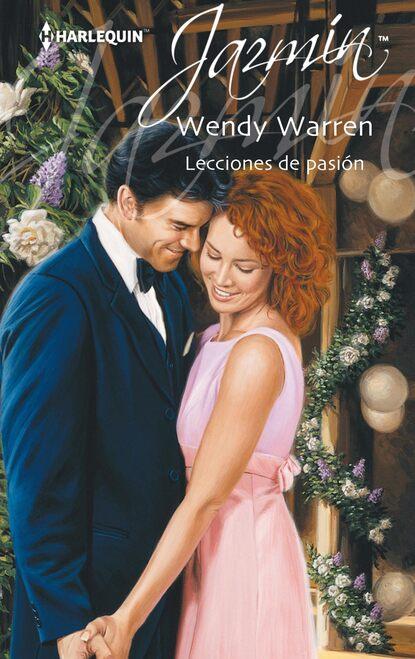 Wendy Warren Lecciones de pasión wendy warren mais uma vez