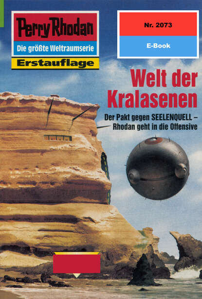 Ernst Vlcek Perry Rhodan 2073: Welt der Kralasenen ernst vlcek perry rhodan 911 der helk des quellmeisters