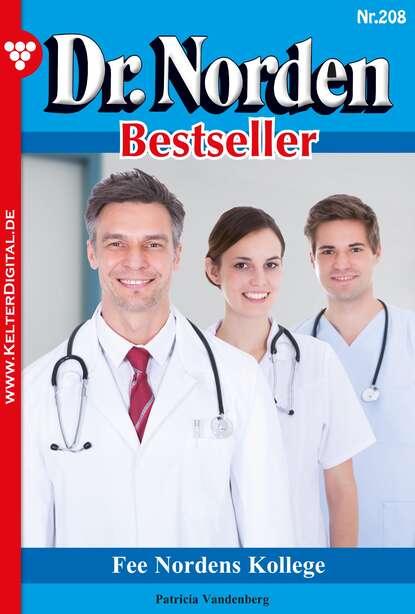 Фото - Patricia Vandenberg Dr. Norden Bestseller 208 – Arztroman patricia vandenberg dr norden bestseller 312 – arztroman