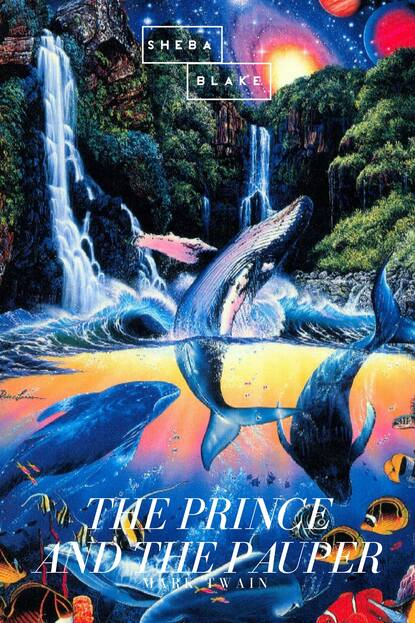 Марк Твен The Prince and the Pauper марк твен the prince and the pauper phoenix classics