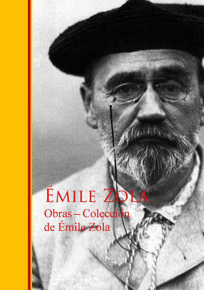 Эмиль Золя Obras - Colección de Émile Zola august nemo masters of prose émile zola