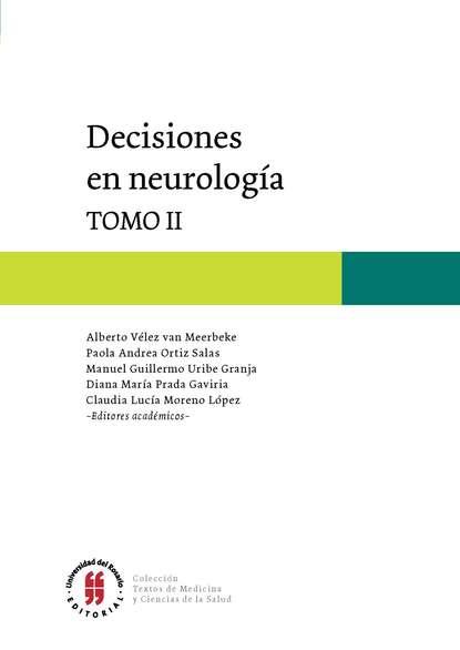 Varios autores Decisiones en Neurología недорого