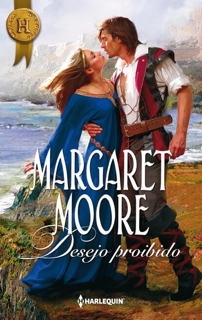 Margaret Moore Desejo proibido margaret moore vingança e honra
