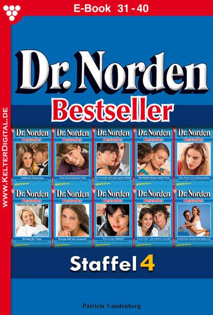 Patricia Vandenberg Dr. Norden Bestseller Staffel 4 – Arztroman недорого