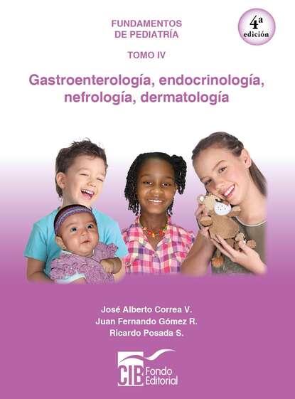 Jose Correa Fundamentos de pediatría Tomo IV недорого