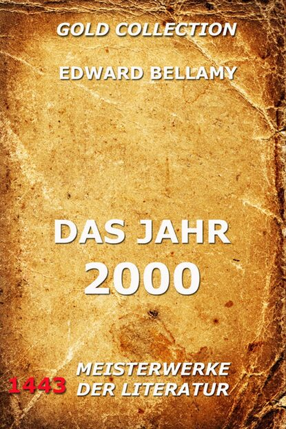 Edward Bellamy Das Jahr 2000 недорого