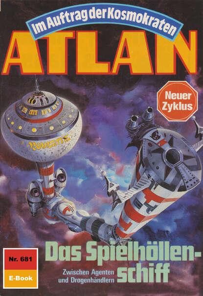 H.G. Ewers Atlan 681: Das Spielhöllenschiff h g ewers atlan 681 das spielhöllenschiff