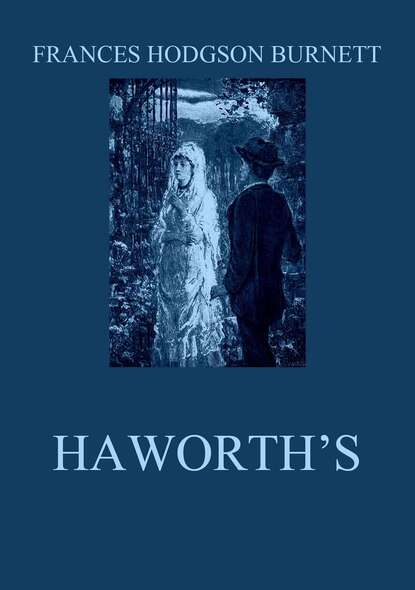 Frances Hodgson Burnett Haworth's недорого