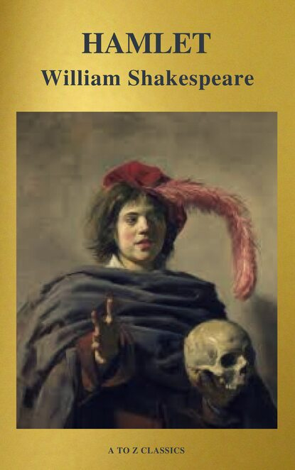 A to Z Classics Hamlet ( Active TOC, Free Audiobook) (A to Z Classics) недорого