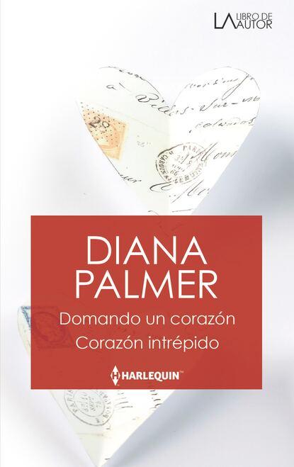 Фото - Diana Palmer Domando un corazón - Corazón intrépido karen rose smith un corazón protegido