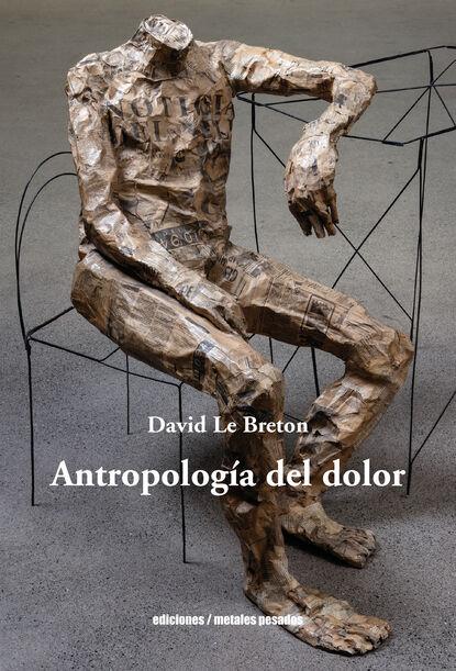 maría luisa puga diario del dolor David Le Breton Antropología del dolor