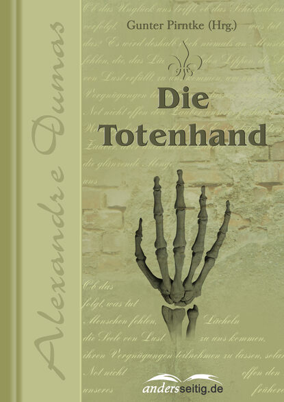 Фото - Александр Дюма Die Totenhand александр дюма die flucht nach varennes