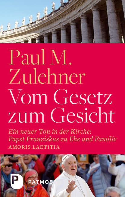 Paul M. Zulehner Vom Gesetz zum Gesicht недорого