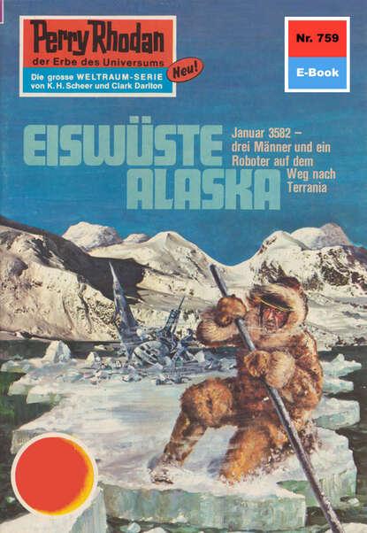 Kurt Mahr Perry Rhodan 759: Eiswüste Alaska недорого