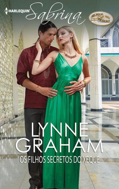 Lynne Graham Os filhos secretos do xeque lynne graham o dono do meu coração