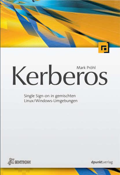 Mark Prohl Kerberos