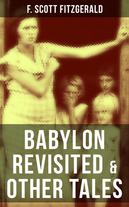 BABYLON REVISITED & OTHER TALES фото