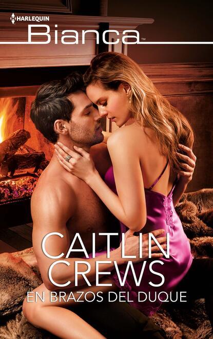 Caitlin Crews En brazos del duque недорого