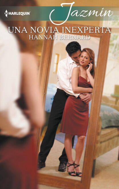 Hannah Bernard Una novia inexperta hannah bernard the dating resolution