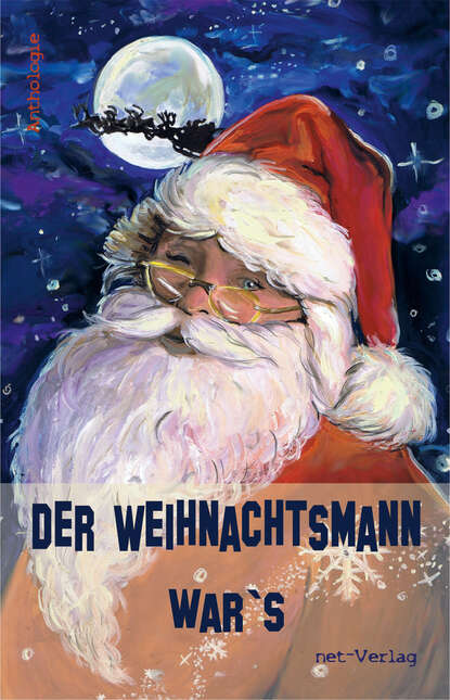 Petra Hagen Der Weihnachtsmann war's helga burster der letzte weihnachtsmann