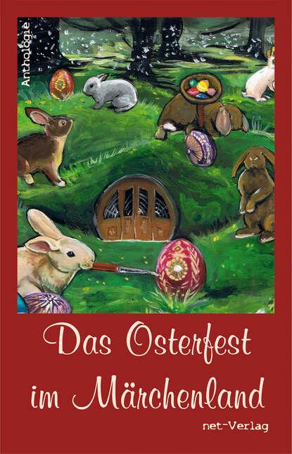 Volker Liebelt Das Osterfest im Märchenland simone weber ostara max und das osterfest