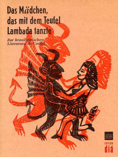 Группа авторов Das Mädchen, das mit dem Teufel Lambada tanzte группа авторов a tempo das lebensmagazin