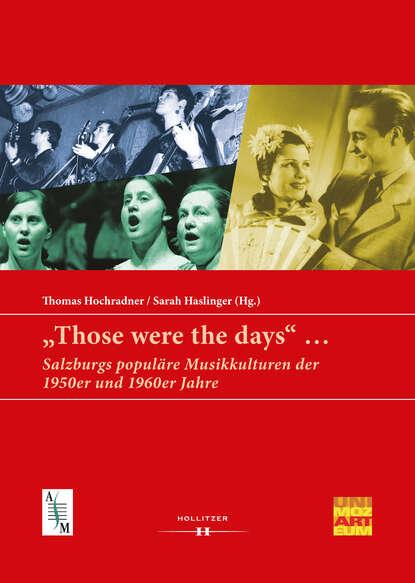 Фото - Группа авторов Those were the days ... группа авторов surviving through the days