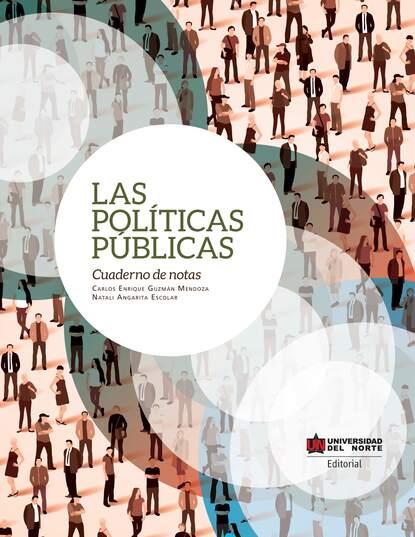 Carlos Enrique Guzmán Mendoza Las políticas públicas mendoza mendoza рюкзак серый