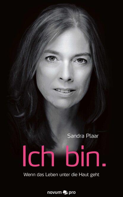 Фото - Sandra Plaar Ich bin. claudio honsal ich bin was ich bin