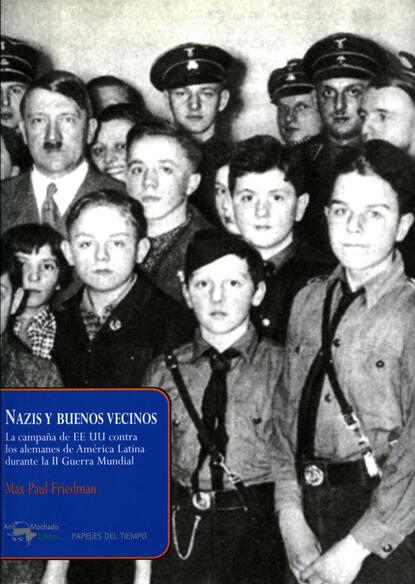 Фото - Max Paul Friedman Nazis y buenos vecinos max klim goebbels propaganda paul joseph goebbels biografia foto vida pessoal