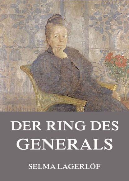 Фото - Selma Lagerlöf Der Ring des Generals selma lagerlöf der luftballon