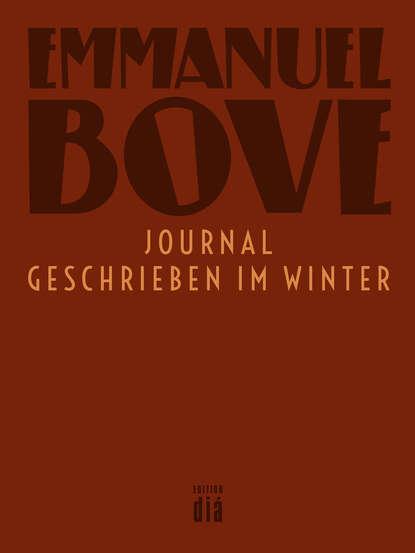 Emmanuel Bove Journal – geschrieben im Winter недорого