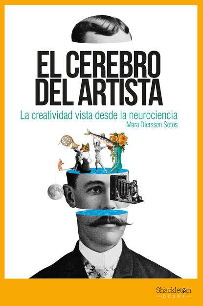 Mara Dierssen Sotos El cerebro del artista недорого