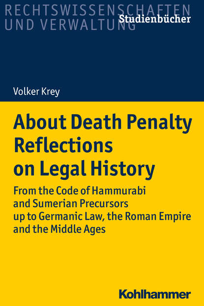 Volker Krey About Death Penalty. Reflections on Legal History penalty area