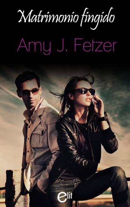 Amy J. Fetzer Matrimonio fingido amy j fetzer desejos escondidos