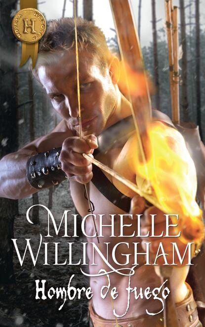 Michelle Willingham Hombre de fuego michelle willingham olvidada por su esposo